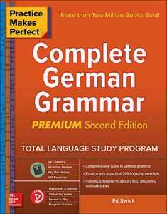 Practice Makes Perfect: Complete German Grammar, Premium Second Edition