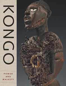 Kongo: Power and Majesty