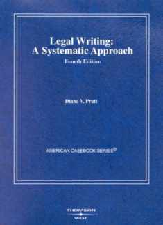 Legal Writing, Analysis and Oral Argument: A Systematic Approach (American Casebook Series)