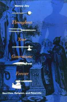 Throughout Your Generations Forever: Sacrifice, Religion, and Paternity