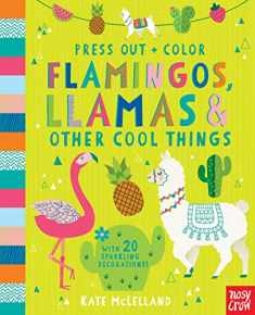 Press Out and Color: Flamingos, Llamas & Other Cool Things (Press Out + Color)