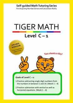 Tiger Math Level C - 1 for Grade 2 (Self-guided Math Tutoring Series - Elementary Math Workbook)
