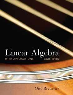 Linear Algebra with Applications, 4th Edition