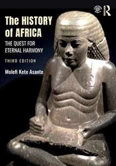 The History of Africa: The Quest for Eternal Harmony