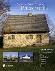 Historic Architecture of Pennsylvania
