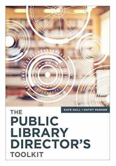 The Public Library Director's Toolkit