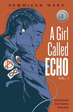 Pemmican Wars (Volume 1) (A Girl Called Echo)