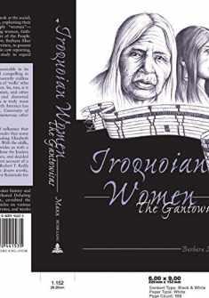 Iroquoian Women : The Gantowisas (American Indian Studies, V. 4)