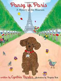 Pansy in Paris: A Mystery at the Museum (Pansy the Poodle Mystery Series)