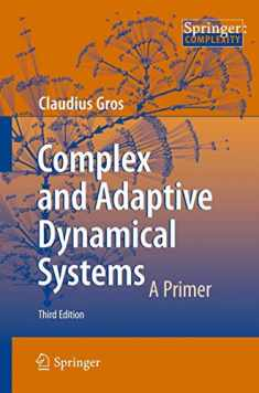 Complex and Adaptive Dynamical Systems: A Primer (Springer Complexity)
