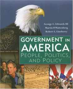 Government in America: People, Politics, and Policy, Brief Edition (9th Edition)