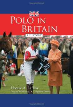 Polo in Britain: A History