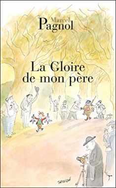 La Gloire de Mon Père (Fortunio) (French Edition)