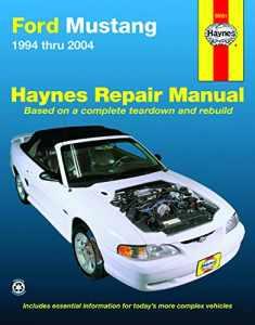 Ford Mustang 1994 thru 2004 Haynes Repair Manual: 1994 thru 2004 (Hayne's Automotive Repair Manual)
