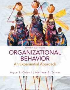 Organizational Behavior: An Experiential Approach, 9th Edition