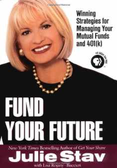 Fund your Future: Winning Strategies for Managing your Mutual Funds and