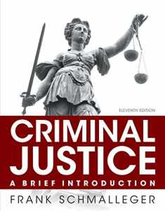 Criminal Justice: A Brief Introduction Plus NEW MyLab Criminal Justice with Pearson eText -- Access Card Package (11th Edition)