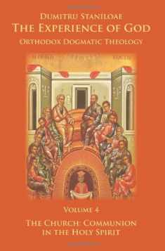 The Experience of God, Volume 4, The Church: Communion in the Holy Spirit
