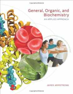 General, Organic, and Biochemistry: An Applied Approach (Available Titles OWL)