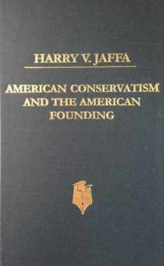 American Conservatism and the American Founding