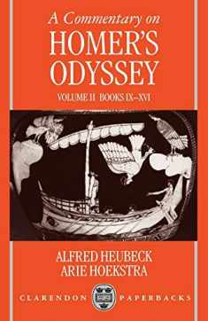 A Commentary on Homer's Odyssey: Volume II: Books IX-XVI (Commentary on Homer's Odyssey) (Clarendon Paperbacks)