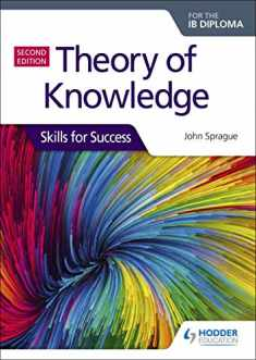 Theory of Knowledge for the IB Diploma: Skills for Success Second Edition: Skills for Success