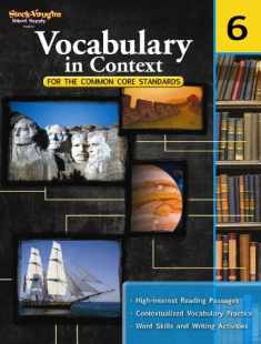 Vocabulary in Context for the Common Core Standards: Reproducible Grade 6