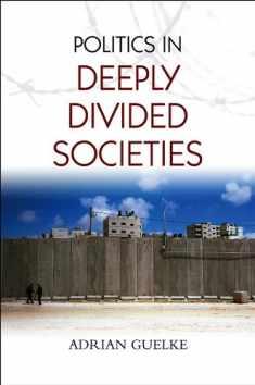Politics in Deeply Divided Societies