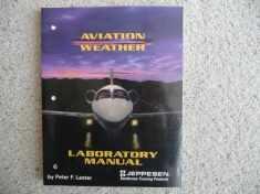 Aviation Weather Laboratory Manual