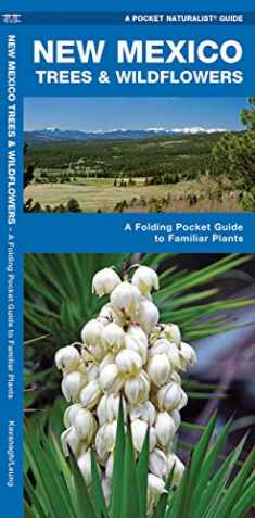 New Mexico Trees & Wildflowers: A Folding Pocket Guide to Familiar Plants (Wildlife and Nature Identification)