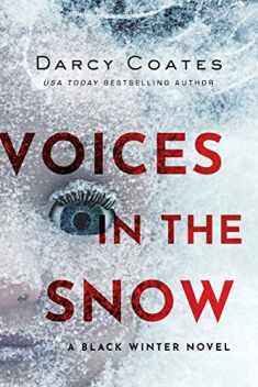 Voices in the Snow (Black Winter)
