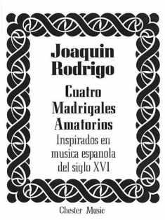 Cuatro Madrigales Amatorios: Medium Voice and Piano