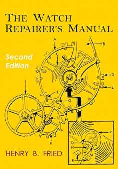 The Watch Repairer's Manual: Second Edition