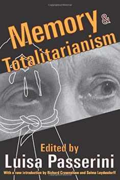Memory and Totalitarianism (Memory and Narrative)