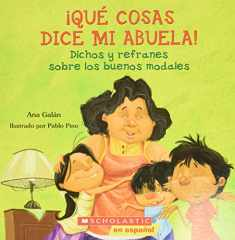 Qué cosas dice mi abuela (Things My Grandmother Says) (Spanish Edition)