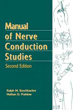 Manual of Nerve Conduction Studies, Second Edition