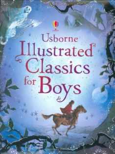 Usborne Illustrated Classics for Boys