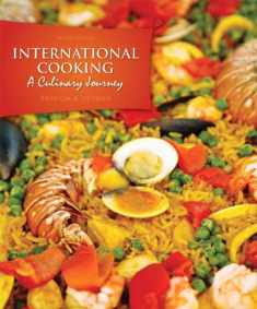 International Cooking: A Culinary Journey (2nd Edition)