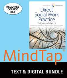 Bundle: Empowerment Series: Direct Social Work Practice: Theory and Skills, 10th + LMS Integrated for MindTap Social Work, 1 term (6 months) Printed Access Card
