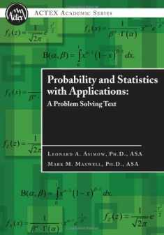 Probability and Statistics with Applications : A Problem Solving Text