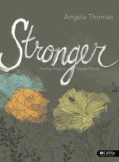 Stronger: Finding Hope in Fragile Places (Member Book)
