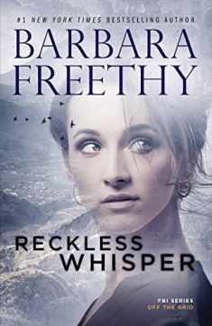 Reckless Whisper (Off the Grid: FBI Series) (Volume 2)