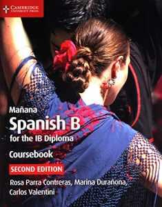 Mañana Coursebook: Spanish B for the IB Diploma (Spanish Edition)