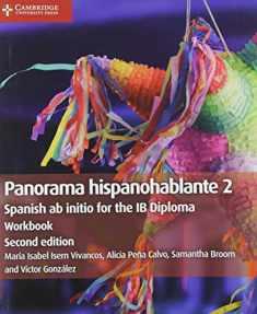 Panorama hispanohablante Workbook 2: Spanish ab initio for the IB Diploma (Spanish Edition)