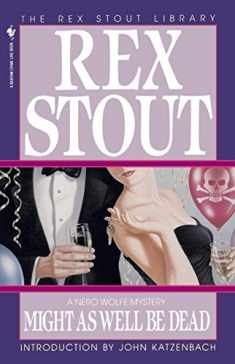 Might as Well Be Dead (Nero Wolfe)