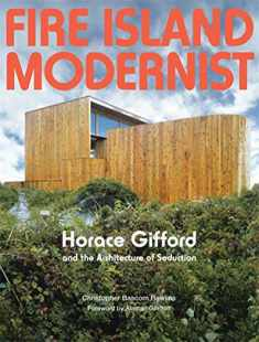 Fire Island Modernist: Horace Gifford and the Architecture of Seduction (METROPOLIS BOOK)