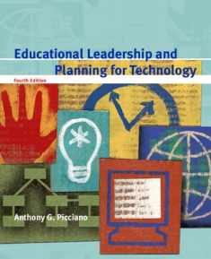 Educational Leadership and Planning for Technology (4th Edition)