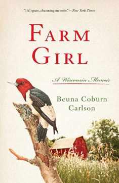 Farm Girl: A Wisconsin Memoir