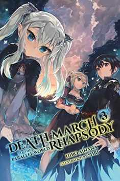Death March to the Parallel World Rhapsody, Vol. 3 (light novel) (Death March to the Parallel World Rhapsody (light novel), 3)