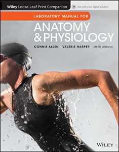 Anatomy and Physiology, Laboratory Manual